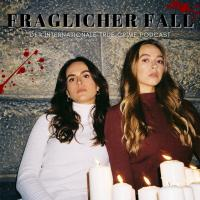 Fraglicher Fall - der internationale True Crime Podcast