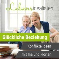 Lebensidealisten - Paartherapie Podcast mit Ina und Florian