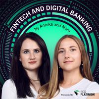 The Fintech & Digital Banking Podcast by Annika Melchert & Nora Hocke - presented by BCG Platinion